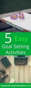 5 Easy Goal Setting Activities