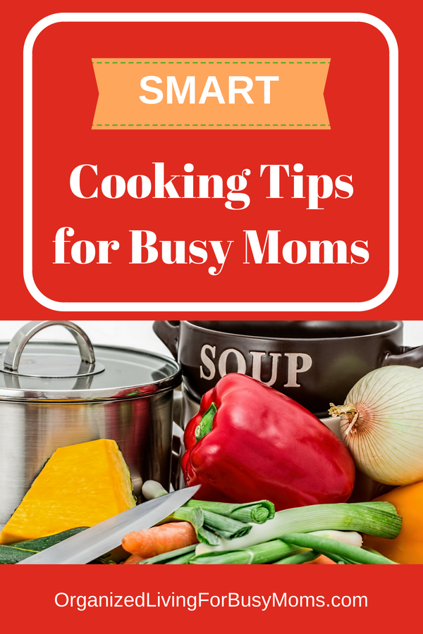 smart cooking tips for busy moms